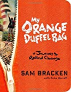 My Orange Duffel Bag (Enhanced Edition) by…