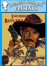 Incident at Butler's Station…