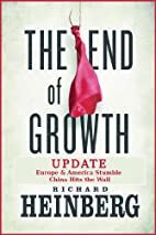 The End of Growth Update: Europe & America…