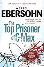 The top prisoner of C-Max : a novel by…