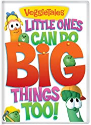 Veggie Tales: Little Ones Can Do Big Things…