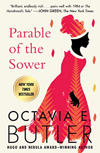 Parable of the Sower (Earthseed, #1) by Octavia E. Butler
