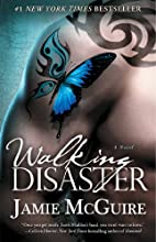 Walking Disaster: A Novel (Beautiful) by…
