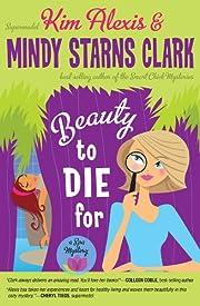 Beauty to Die For (A Spa Mystery) av Kim…