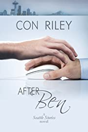 After Ben: Seattle Stories Series, Book 1…