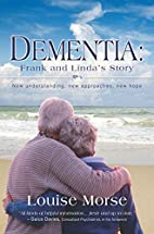 Dementia: Frank and Linda's Story: New…