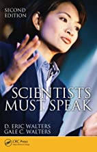 Scientists Must Speak, Second Edition by D.…