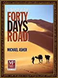 In Search of the Forty Days Road by Michael Asher