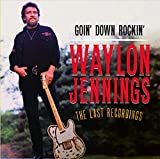 Goin' Down Rockin': The Last Recordings (2012)