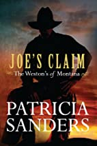 Joe's Claim (Volume 1) by Patricia Sanders