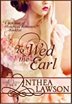 To Wed the Earl - A Regency Novella by…
