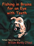 Fishing in Brains for an Eye with Teeth by…