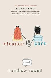 Eleanor & Park – tekijä: Rainbow Rowell