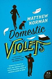 Domestic Violets: A Novel (P.S.) af Matthew…