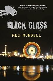 Black Glass par Meg Mundell