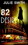 82 Desire by Julie Smith