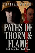 Paths of Thorn and Flame (Dark Matter Heart…