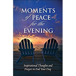 Moments of Peace for the Evening