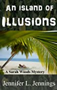 An Island of Illusions by Jennifer L. Jennings