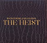 The Heist (2012) (Album) by Ryan Lewis and Macklemore