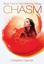 Chasm (Book 2 in the Gateway Trilogy) by…