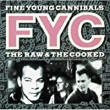 The Raw & The Cooked Deluxe 2 CD Edition / Fine Young Cannibals