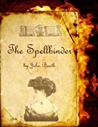 The Spellbinder by John Booth