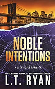 Noble Intentions: Season One (Episodes 1-5)…
