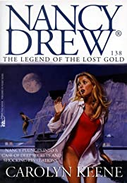 The Legend of the Lost Gold (Nancy Drew…