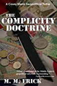 The Complicity Doctrine by M. M. Frick