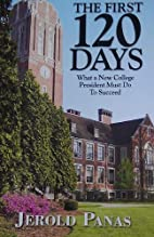 The First 120 Days - What a New College…