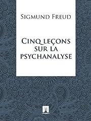 Cinq leçons sur la psychanalyse –…