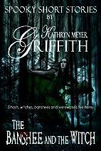 Kathryn Meyer Griffith's Spooky Short…