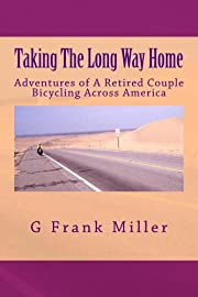 Taking The Long Way Home: Adventures of A…