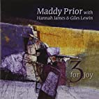 3 For Joy by Maddy Prior