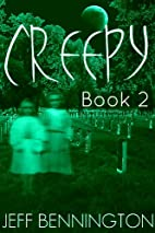 Creepy 2: A Collection of Scary Stories…