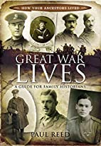 Great War Lives: A Guide for Family…