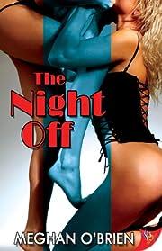 The Night Off af Meghan O'Brien