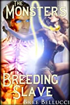 The Monster's Breeding Slave (Contract of…