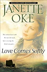 Love Comes Softly (Love Comes Softly Book…