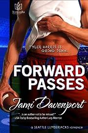 Forward Passes (Seattle Lumberjacks, #2) di…