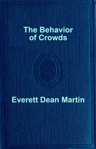 "The cover of ""The Behavior of Crowds."""