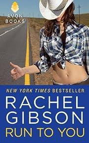 Run To You de Rachel Gibson