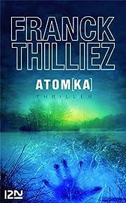 Atom(ka) par Franck Thilliez