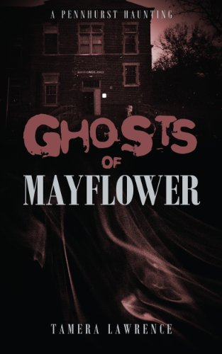 Book Cover - GHOSTS OF MAYFLOWER: A PENNHURST HAUNTING