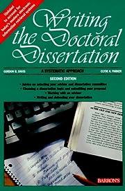 Writing the Doctoral Dissertation av Gordon…
