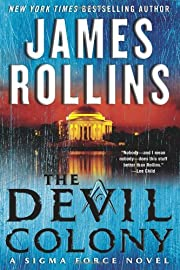 The Devil Colony: A Sigma Force Novel von…
