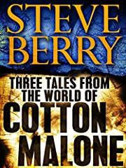 Three Tales from the World of Cotton Malone:…
