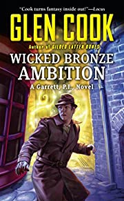 Wicked Bronze Ambition af Glen Cook