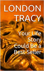 Your Life Story Could Be a Best Seller de…